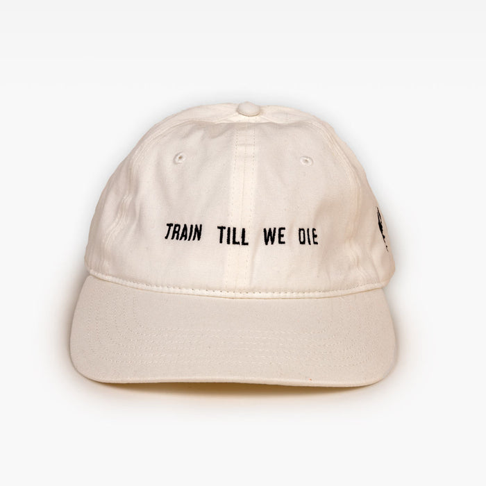 TRAIN TILL WE DIE DAD HAT - NATURAL
