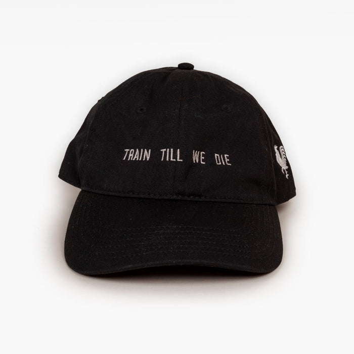 TRAIN TILL WE DIE DAD HAT - BLACK