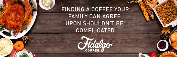 Finding a coffee your family can agree on shouldn't be complicated