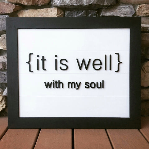 "It Is Well With My Soul Shiplap 3-D Wood Sign 11x14"" or 16x20"" Art"