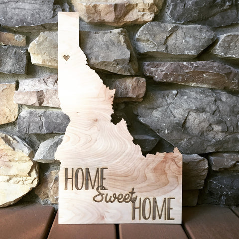 Home Sweet Home Idaho Cutout