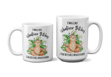 I Was Like Whatever Bitches and the Bitches Whatevered Funny Sloth Ceramic Coffee Mug, 11 or 15 oz