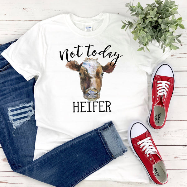 Not Today Heifer T-Shirt, Funny Cow Shirt for Women