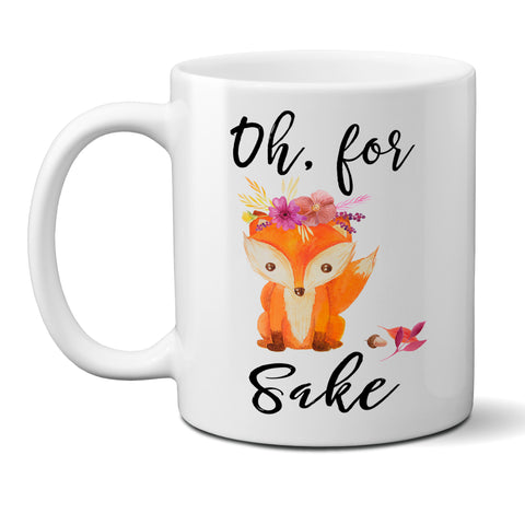Oh For Fox Sake with Flowers Ceramic Coffee Mug with Girl Fox, Funny Coffee Cup