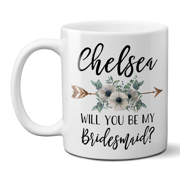 Will You Be My Bridesmaid Coffee Mug Personalized Bridesmaid Proposal Gift with White Floral Arrow