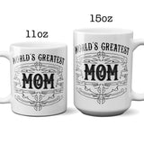 Ceramic Coffee Mug Worlds Greatest Mom with Custom Established Date