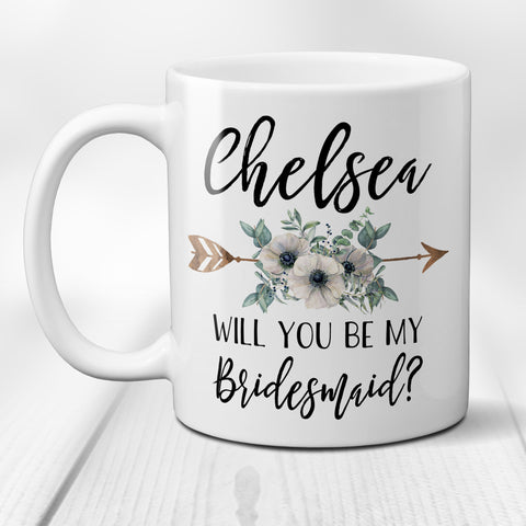Coffee Mug Will You Be My Bridesmaid Proposal Gift with Personalized Custom Name White Floral Arrow