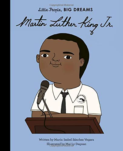 Little People, BIG DREAMS, Martin Luther King, Jr.
