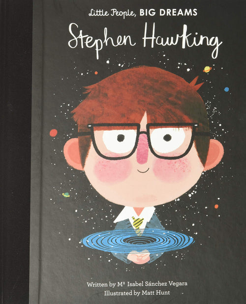 Little People, BIG DREAMS, Stephen Hawking