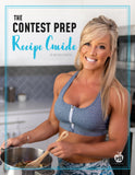 The Contest Prep Recipe Guide by APD Holly Baxter