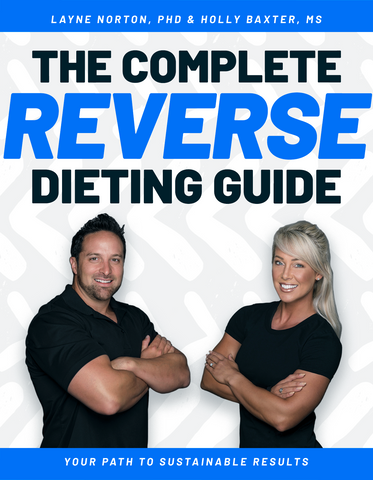 The Complete Reverse Dieting Guide (E-Book)