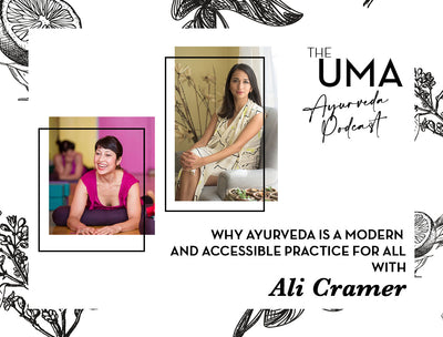 Episode 5: Why Ayurveda Is a Modern and Accessible Practice for All with Ali Cramer