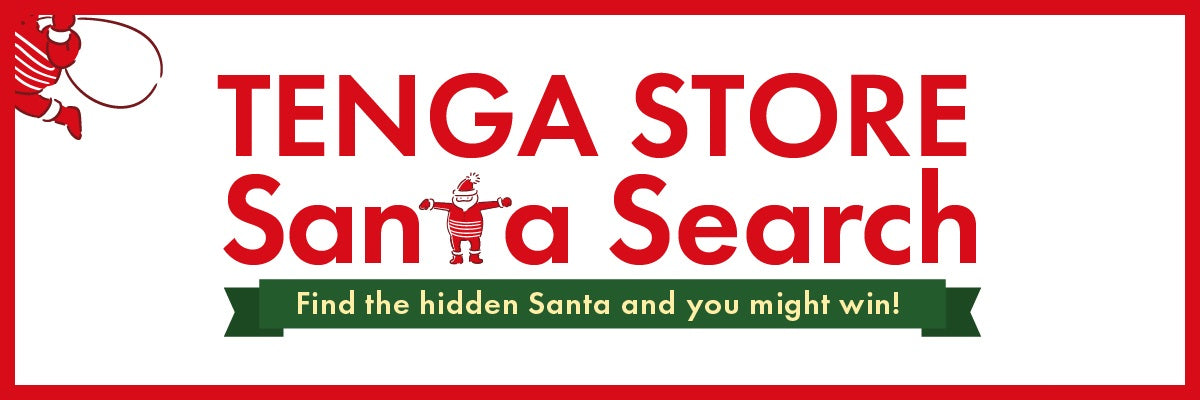 TENGA Store Santa Search