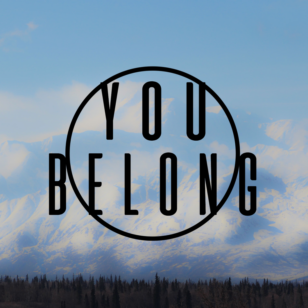You Belong Decal Sticker