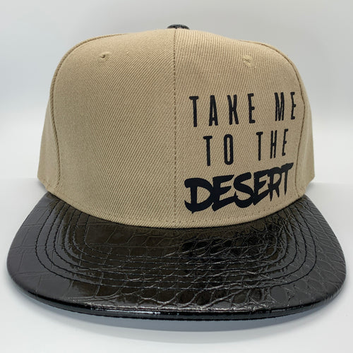 Take Me To The Desert Snapback Hat