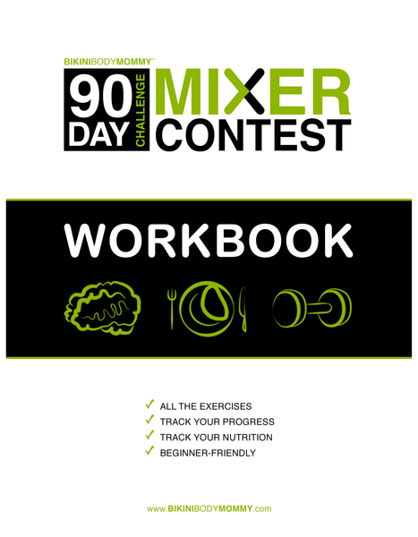 90 Day Challenge Mixer Workbook - Hard Copy