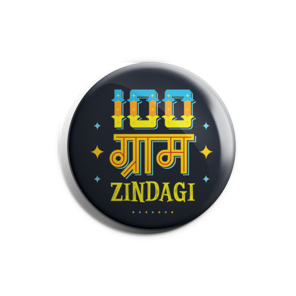 100 Gram Zindegi Badge Magnet