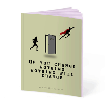 If You Change Nothing Notebook