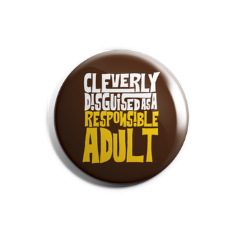 Cleverly Disguise Badge Magnet