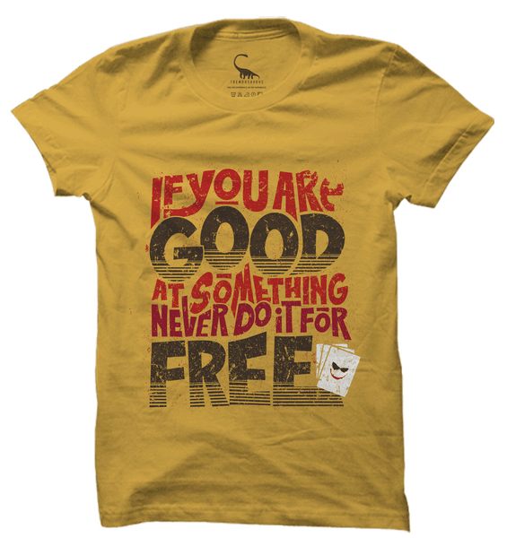 Unisex Spicy Mustard Organic T-Shirt-If You are Good at Something