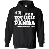 Always Be Yourself Unless You Can Be A Panda Shirt T-Shirt