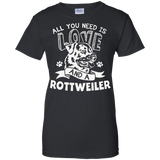 All You Need Is Love and a Rottweiler T-shirt