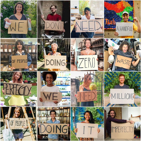 We don't need a handful of people doing zero waste perfectly, we need millions of people doing it imperfectly