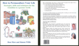 How To Permaculture Your Life by Ross Mars and Simone Willis