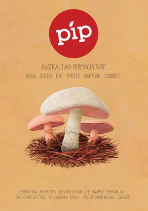 Pip Magazine - Issue 3 - The Mushroom Issue