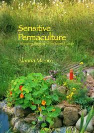Sensitive Permaculture by Alanna Moore