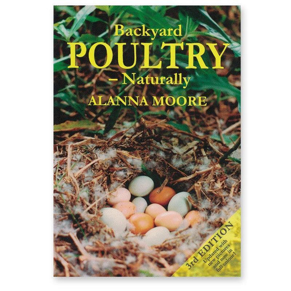 Backyard Poultry – Naturally – 3rd Edition Book Cover