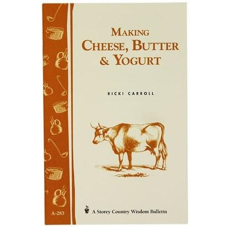 Imake Making Cheese, Butter & Yoghurt Book by Ricki Carroll Home