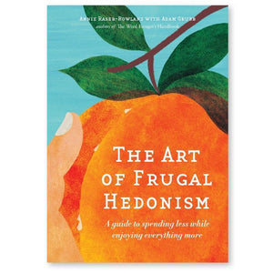 Melliodora The Art of Frugal Hedonism Calendars, Garden Journals & Publications