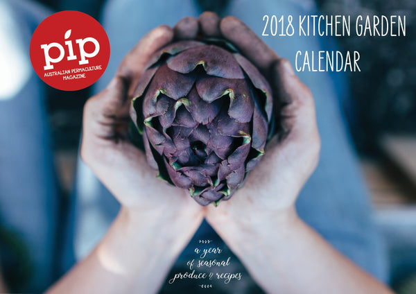 PIP Magazine The Pip Kitchen Garden Calendar 2018 Garden Journals & Publications
