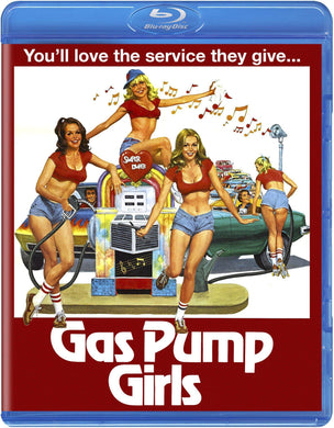 Gas Pump Girls (Blu-ray): Ronin Flix l Curated Blu-ray Fan Store