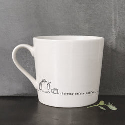 'Stroppy Before Coffee' Mug