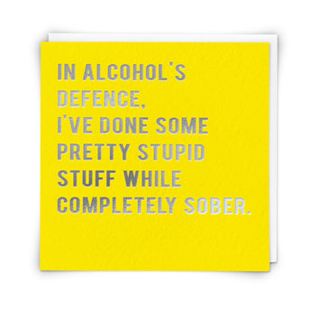 'In Alcohol's Defence' Card