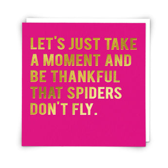 'Spiders Don't Fly' Card