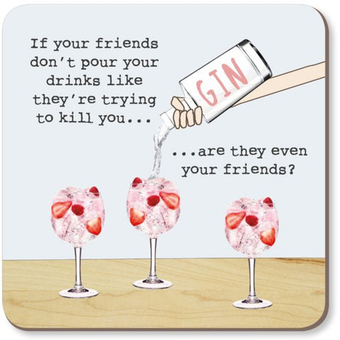 Coaster - 'Friends Pour Gin'