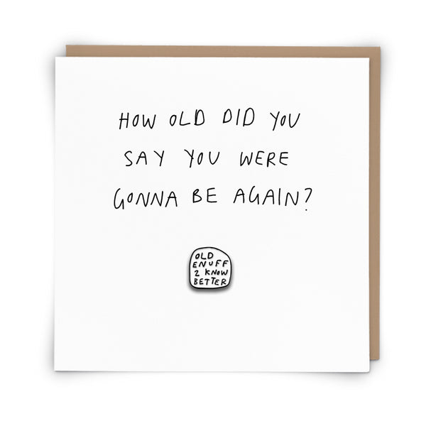 'How Old?' Card With Pin