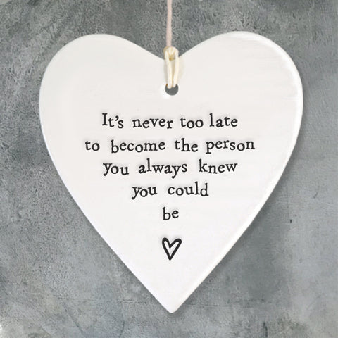 Porcelain Round Heart - 'Never Too Late'