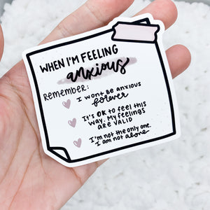 When I'm Feeling Anxious Die Cut | Premium Matte Sticker Paper
