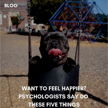 Want To Feel Happier? Psychologists Say Do These Five Things