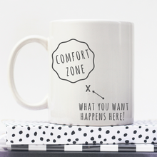 Load image into Gallery viewer, Comfort Zone | Personalised Mug | Motivation On A Mug | Goal Mug