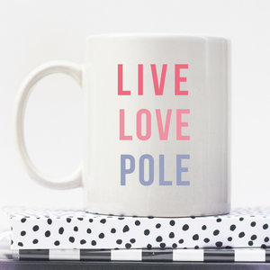 Live Love Pole | Pastel | Personalised Mug | Motivation On A Mug | Goal Mug