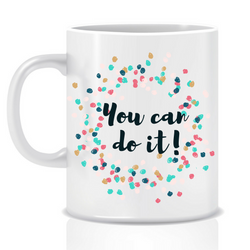 You Can Do It! | Personalised Mug | Inspirational Mug | Goal Mug