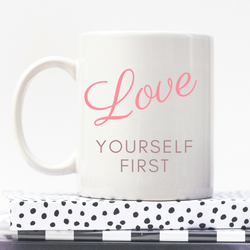 Love Yourself | Personalised Mug | Motivation On A Mug | Goal Mug
