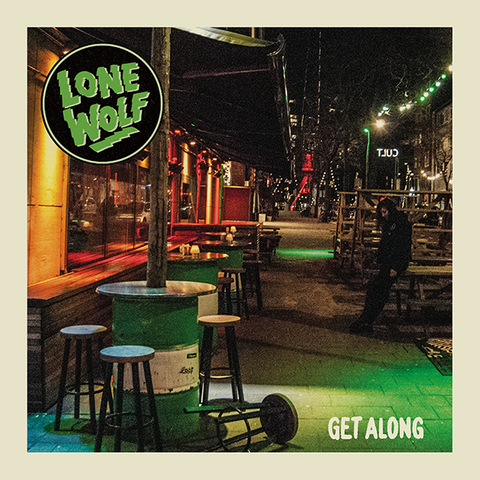 Lone Wolf Get Along 7 inch