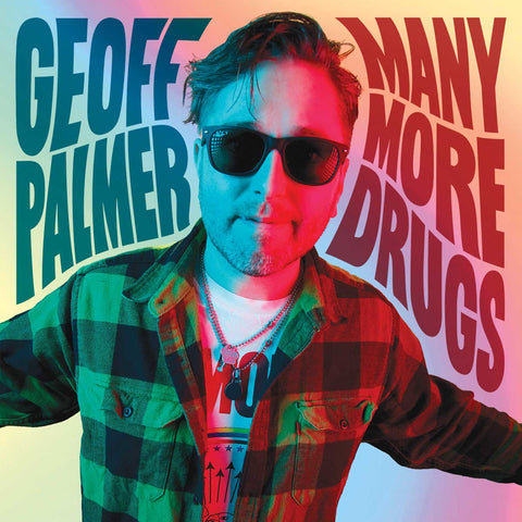 Geoff Palmer - Many More Drugs album cover