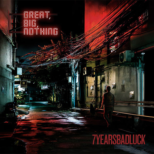 7YEARSBADLUCK - Great, Big, Nothing (LP)